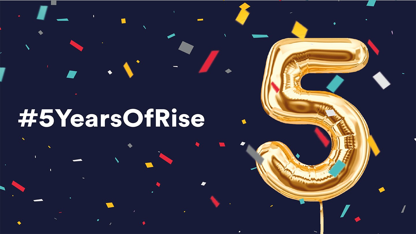 Celebrating five years of Rise