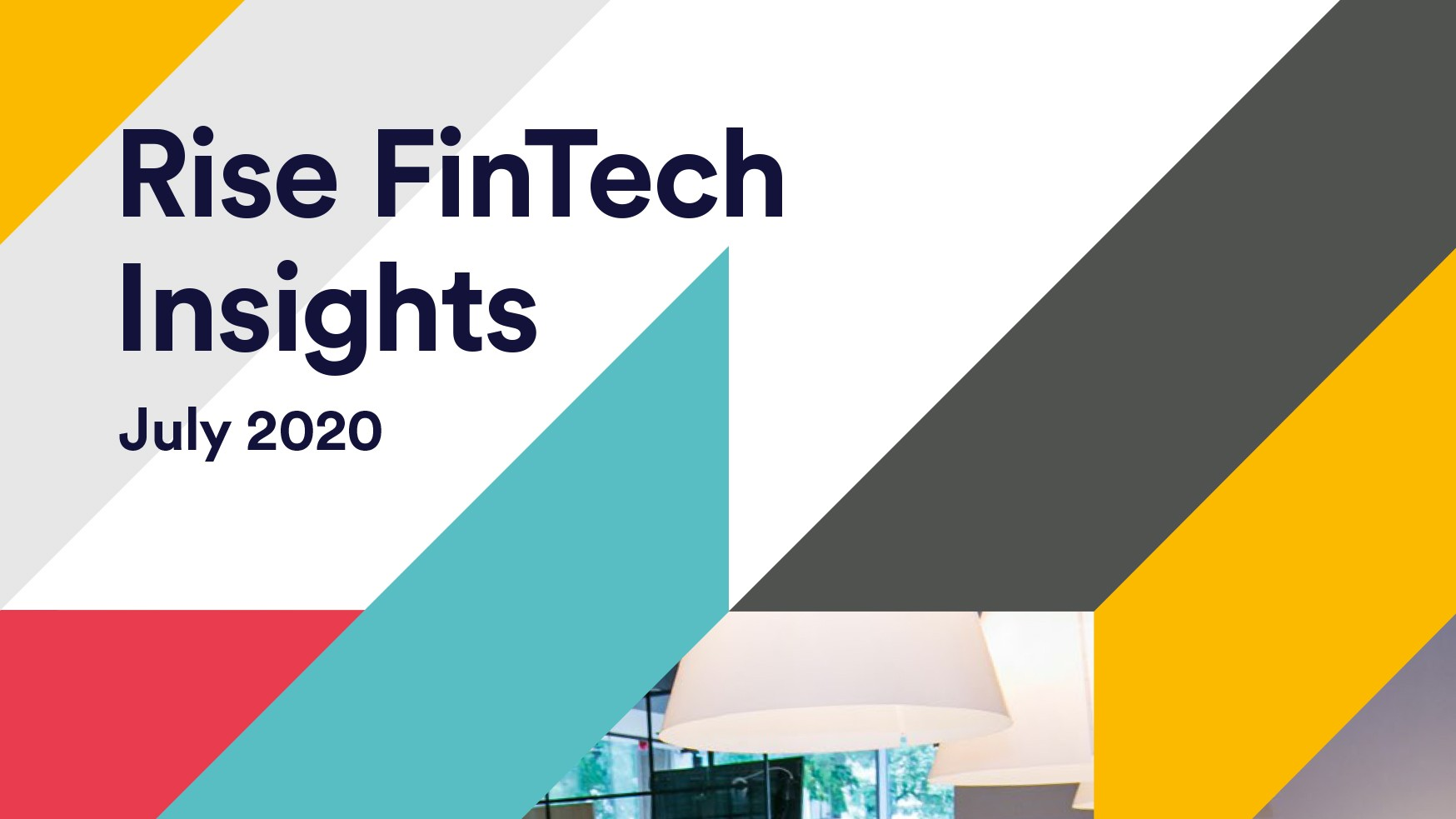 Rise FinTech Insights report